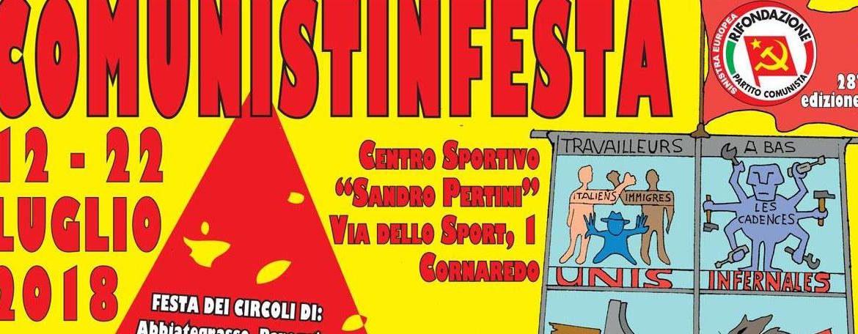 Comunistinfesta – Cornaredo – dal 12 al 22 luglio 2018