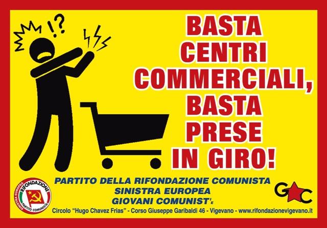 Vigevano, Rifondazione: basta centri commerciali, basta prese in giro!